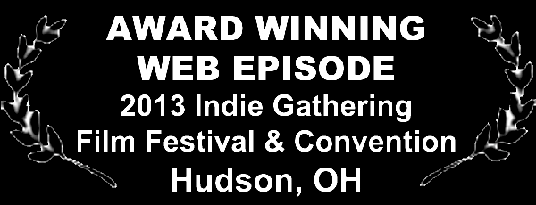 Day Zero 2013 indie gathering award winning web episode laurel