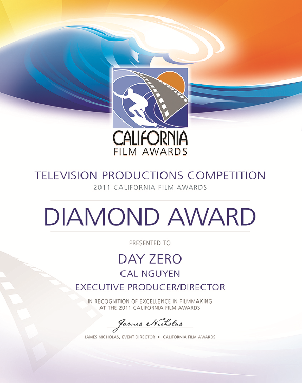 Day Zero Lethal - California Film Awards 2011 Diamond Award Winner